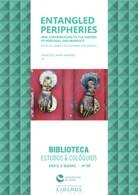 Livre numérique Entangled peripheries. New contributions to the history of Portugal and Morocco