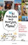 """Libro electrónico """"Was machen wir morgen, Mama?"""" Von Cuxhaven bis Bremerhaven & Butjadingen"""