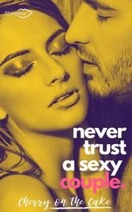 Livre numérique Never Trust a sexy couple