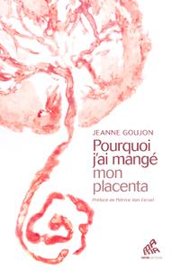 Livre numérique Pourquoi j'ai mangé mon placenta