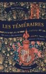Livre numérique Les Téméraires. Quand la Bourgogne défiait l'Europe