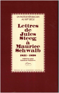 Electronic book Un pasteur républicain au XIXe siècle: Lettres de Jules Steeg à Maurice Schwalb 1851-1898