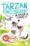 Livre numérique Tarzan, poney méchant - Un amour de compète - Lecture roman jeunesse humour cheval - Dès 8 ans