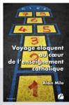 Livre numérique Voyage éloquent au cœur de l'enseignement catholique