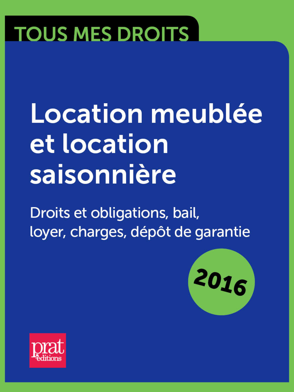 Ebook location meubl e et location saisonni re droits et obligations bail - Depot de garantie location ...