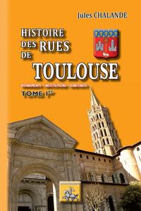 E-Book Histoire des Rues de Toulouse (Tome Ier)