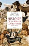 Livre numérique Histoire des animaux domestiques. (XIXe-XXe siècle)