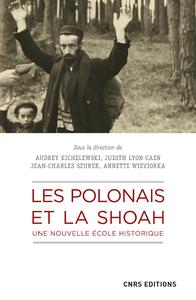 Livre numérique Les Polonais et la Shoah. Une nouvelle école historique