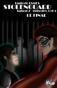 Livre numérique Stolenguard Saison 2, épisodes 3 et 4