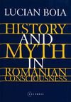 Libro electrónico History and Myth in Romanian Consciousness