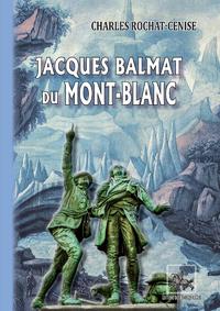 Livre numérique Jacques Balmat du Mont-Blanc