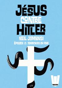 Livre numérique Jésus contre Hitler tome 02