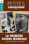Electronic book Petites Chroniques #28 : La Première Guerre Mondiale — Les grandes figures