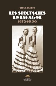 Electronic book Les spectacles en Espagne (1875-1936)