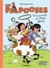 Livre numérique Les Papooses (Tome 2) - À la poursuite du chien géant