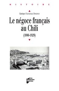 Livre numérique Le négoce français au Chili