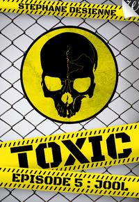 Livre numérique Toxic - épisode 5