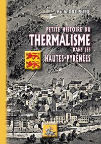 Livre numérique Petite Histoire du Thermalisme dans les Hautes-Pyrénées