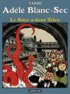 Livre numérique Adèle Blanc-Sec (Tome 6) - Le Noyé à deux Têtes