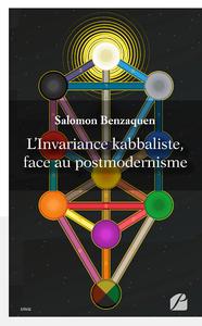 Livre numérique L'Invariance kabbaliste, face au postmodernisme