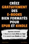 E-Book Créez gratuitement des e-books bien formatés pour ePub et Kindle