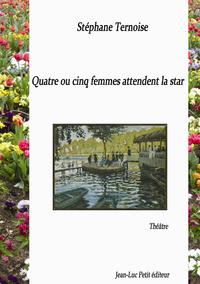Livre numérique Quatre ou cinq femmes attendent la star