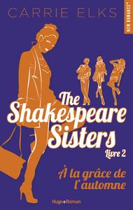 Livre numérique The Shakespeare sisters - tome 2 A la grâce de l'automne