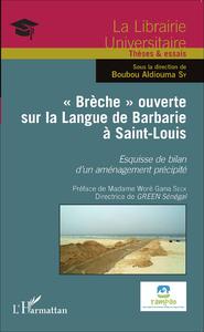 """Livre numérique """"Brèche"""" ouverte sur la Langue de Barbarie à Saint-Louis"""
