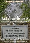 E-Book La trahison des morts : les concessions à perpétuité discrètement récupérées
