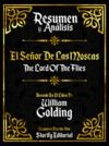 Electronic book Resumen y Analisis: El Señor De Las Moscas (The Lord Of The Flies) - Basado En El Libro De William Golding