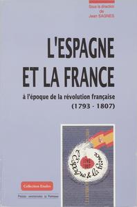 Livre numérique L'Espagne et la France à l'époque de la Révolution française (1793-1807)