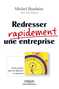 Electronic book Redresser rapidement une entreprise