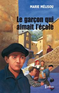 E-Book Le garçon qui aimait l'école