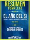 Libro electrónico Resumen Completo | El Año Del Si: Descubre El Asombroso Poder De Decir Si Y Cambia Tu Vida (Year Of Yes) - Basado En El Libro De Shonda Rhimes