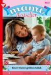 Electronic book Mami Bestseller 51 – Familienroman