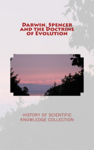 Electronic book Darwin, Spencer and the Doctrine of Evolution