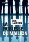 Libro electrónico La Faiblesse du maillon
