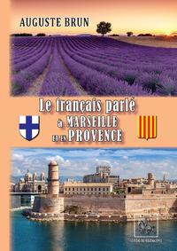 Livre numérique Le français parlé à Marseille et en Provence