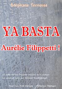 Livre numérique Ya basta Aurélie Filippetti !