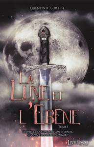 Libro electrónico La Lune et l'Ebène, tome 1