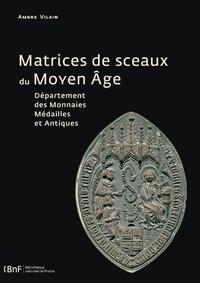 Livre numérique Matrices de sceaux du Moyen Âge