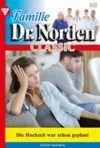 Electronic book Familie Dr. Norden Classic 60 – Arztroman