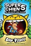 Livre numérique Super Chien : N° 5 - Sa Majesté des puces