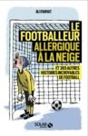 Livre numérique Le footballeur allergique à la neige
