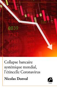 Livre numérique Collapse bancaire systémique mondial, l'étincelle Coronavirus