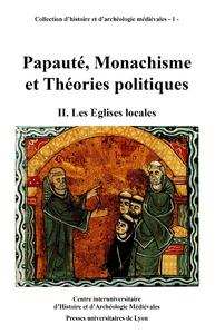 Livre numérique Papauté, monachisme et théories politiques. Volume II