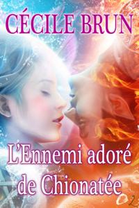 Livre numérique L'Ennemi adoré de Chionatée