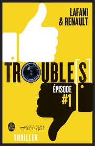 Livre numérique Trouble[s] épisode 1