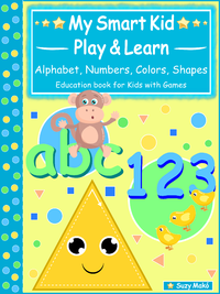 Electronic book My Smart Kids - Play & Learn - abc Alphabet, 123 Numbers, Colors, Shapes