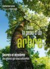 Livre numérique Dans la peau d'un arbre. Secrets et mystères des géants qui vous entourent